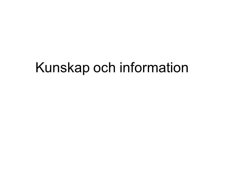 Kunskap och information