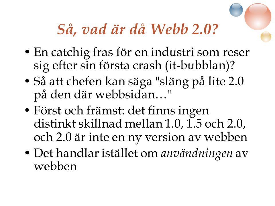 Så, vad är då Webb 2.0.