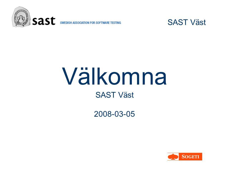 SAST Väst Välkomna SAST Väst 2008-03-05
