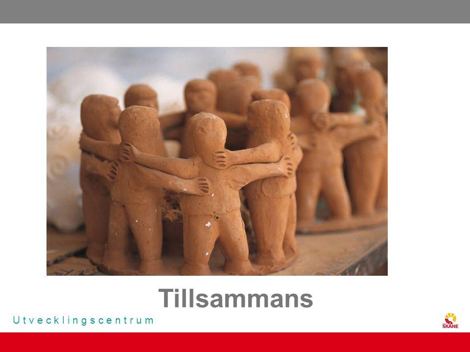 U t v e c k l i n g s c e n t r u m Tillsammans