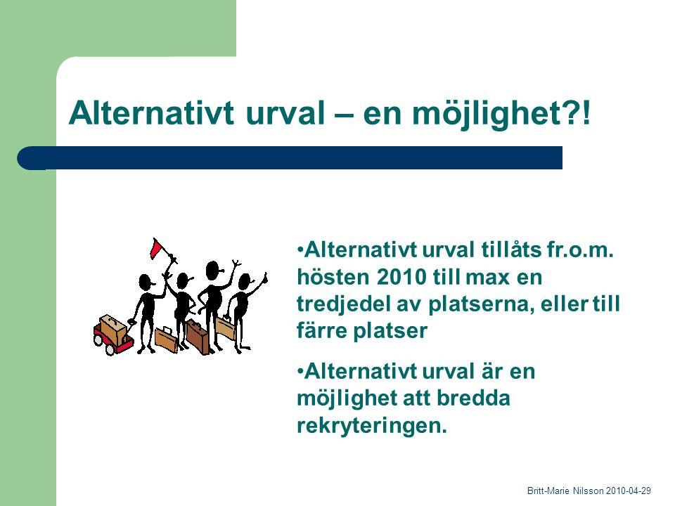 Alternativt urval – en möjlighet . Alternativt urval tillåts fr.o.m.