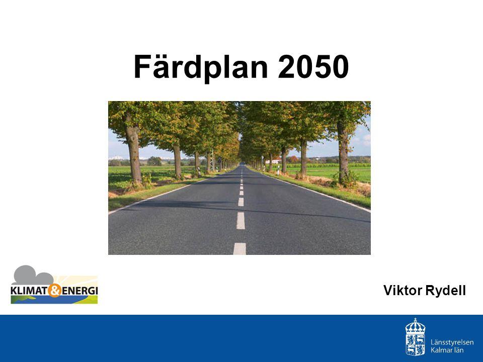 Färdplan 2050 Viktor Rydell