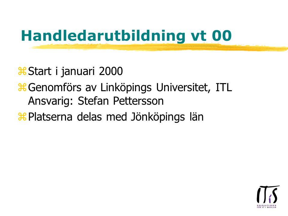 Handledarutbildning vt 00 zStart i januari 2000 zGenomförs av Linköpings Universitet, ITL Ansvarig: Stefan Pettersson zPlatserna delas med Jönköpings län
