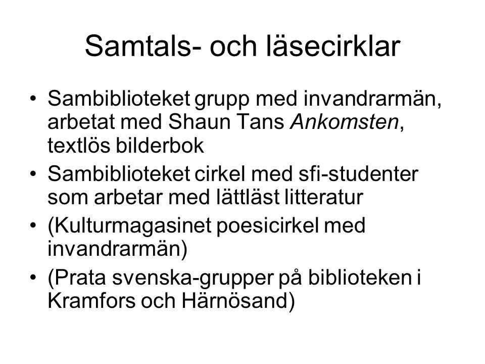 Samtals- och läsecirklar Sambiblioteket grupp med invandrarmän, arbetat med Shaun Tans Ankomsten, textlös bilderbok Sambiblioteket cirkel med sfi-stud