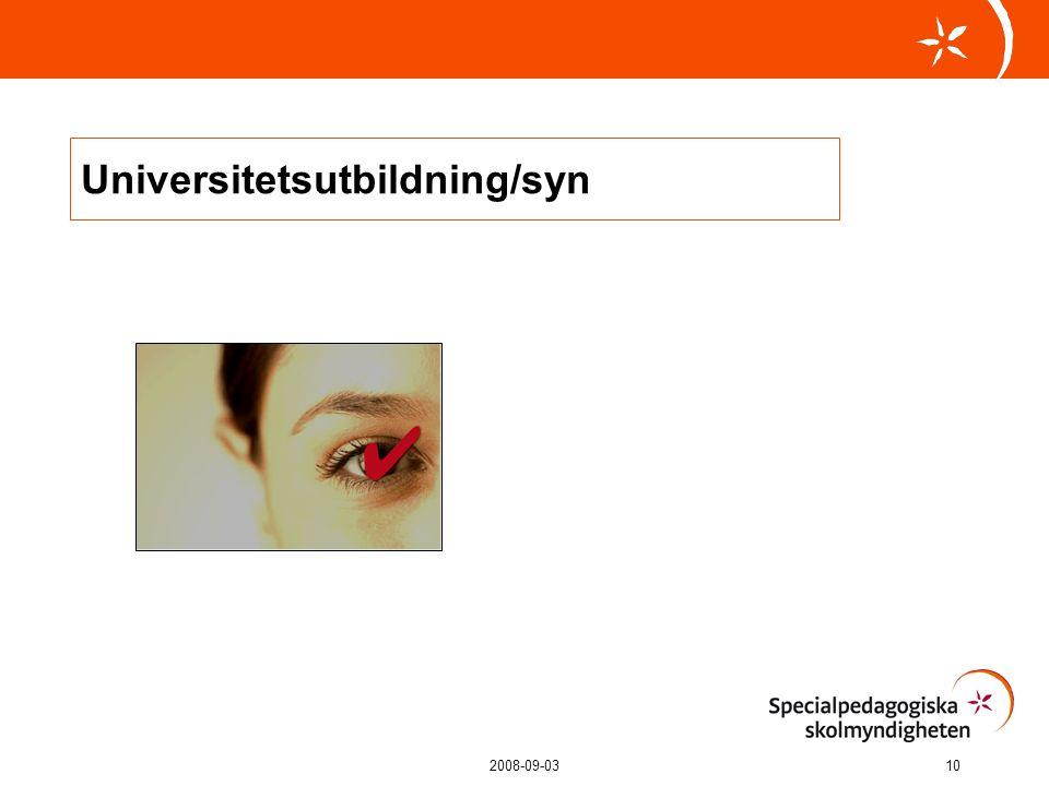 2008-09-0310 Universitetsutbildning/syn