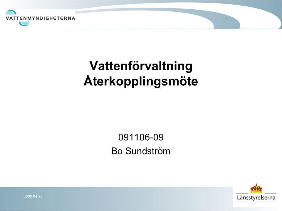 2008-04-23 Nationella förändringar FP Beskrivande texter kring miljöproblem tas bort i ÅP och slås ihop med text i FP Komplettera med en karta över kemisk status utan kvicksilver Ett avsnitt läggs till; Inför nästa förvaltningscykel 2010- 2015