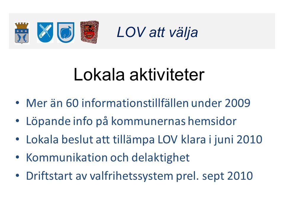 Klicka här för att ändra format LOV att välja Klicka här för att ändra format LOV att välja Mer än 60 informationstillfällen under 2009 Löpande info p