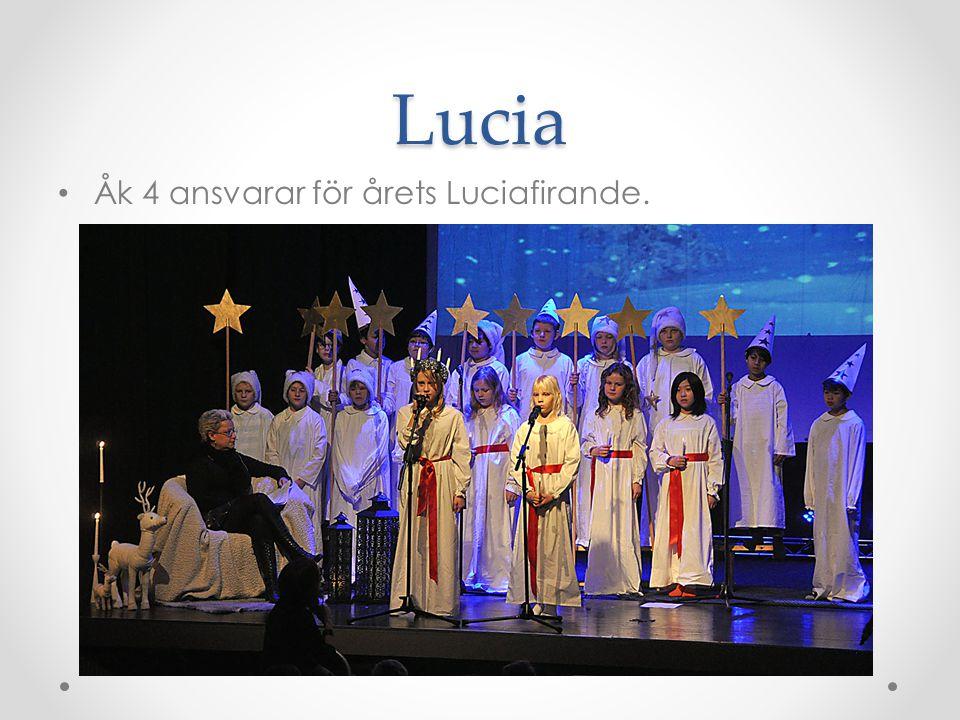 Lucia Åk 4 ansvarar för årets Luciafirande.