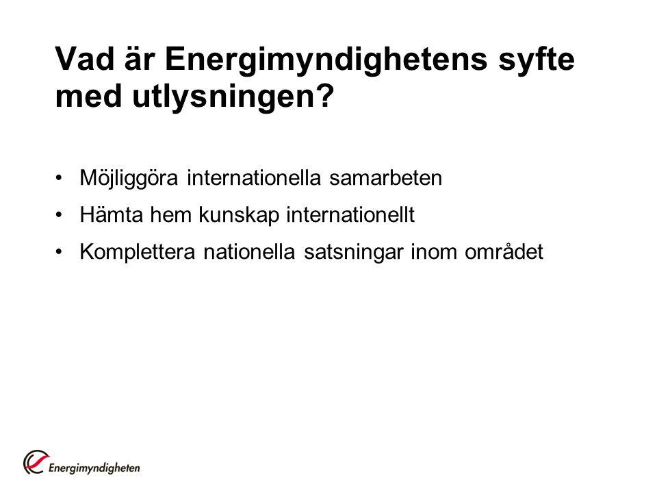 Vad är Energimyndighetens syfte med utlysningen.