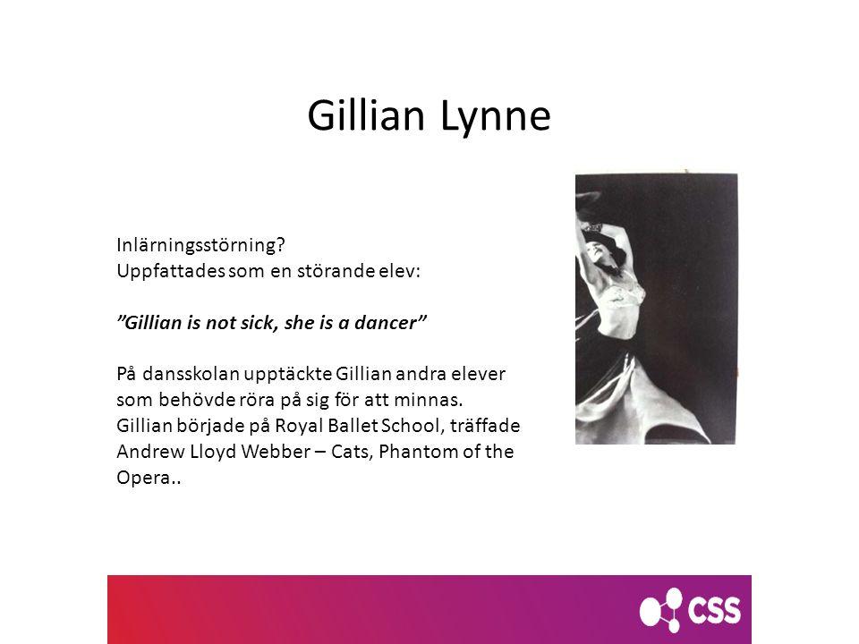 """Gillian Lynne Inlärningsstörning? Uppfattades som en störande elev: """"Gillian is not sick, she is a dancer"""" På dansskolan upptäckte Gillian andra eleve"""