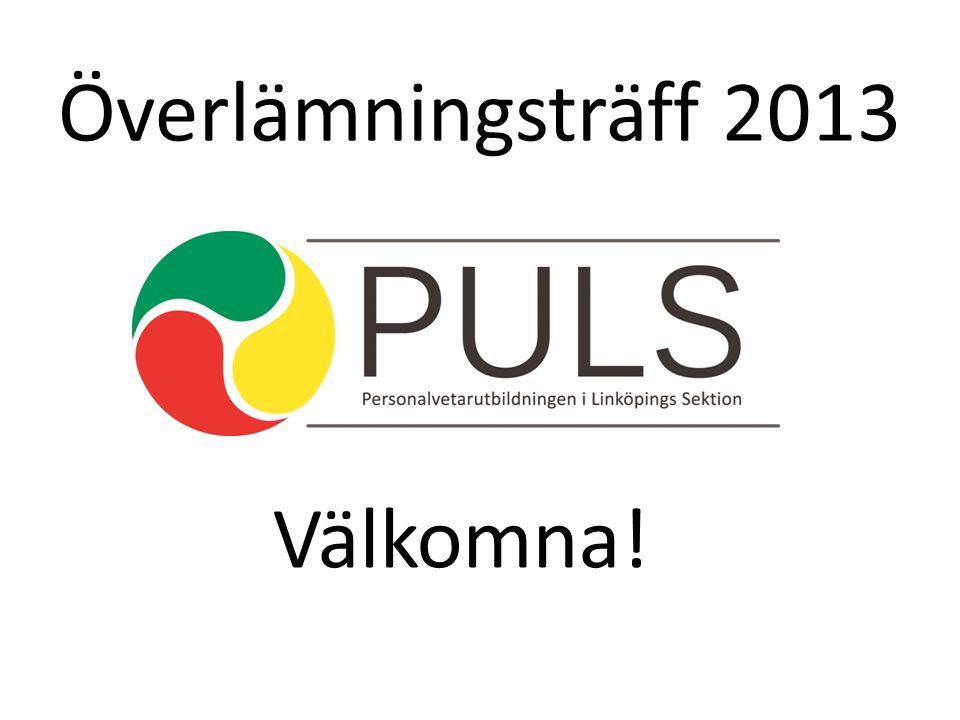 Överlämningsträff 2013 Välkomna!