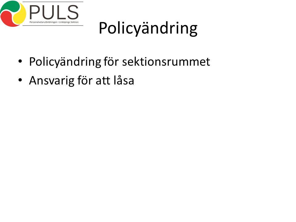 Policyändring Policyändring för sektionsrummet Ansvarig för att låsa