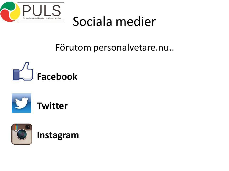 Sociala medier Förutom personalvetare.nu.. Facebook Twitter Instagram