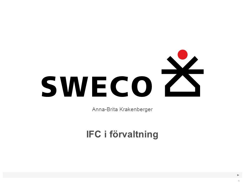 ► 1 IFC i förvaltning Anna-Brita Krakenberger