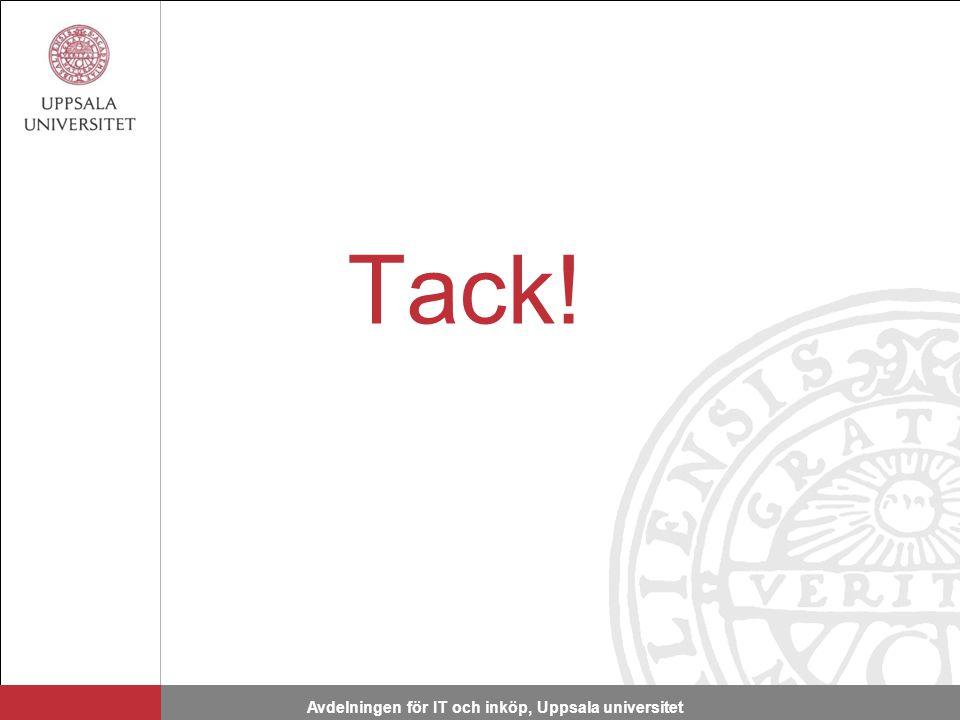Tack! Avdelningen för IT och inköp, Uppsala universitet