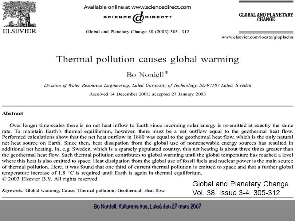 Bo Nordell, Kulturens hus, Luleå den 27 mars 2007 Global and Planetary Change Vol. 38. Issue 3-4. 305-312
