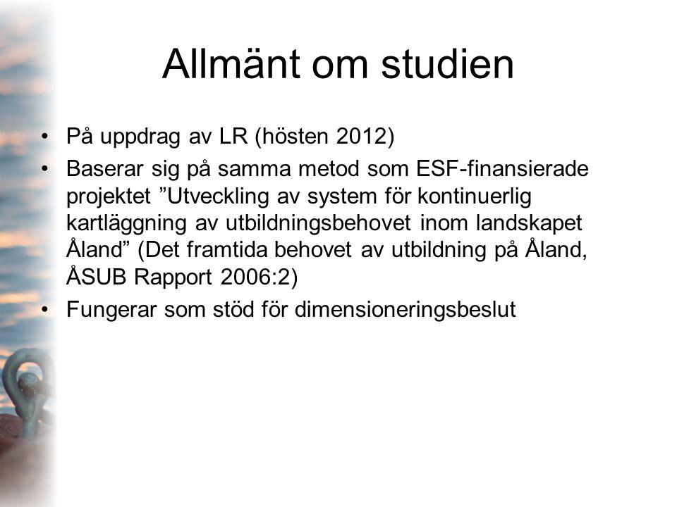 """Allmänt om studien På uppdrag av LR (hösten 2012) Baserar sig på samma metod som ESF-finansierade projektet """"Utveckling av system för kontinuerlig kar"""