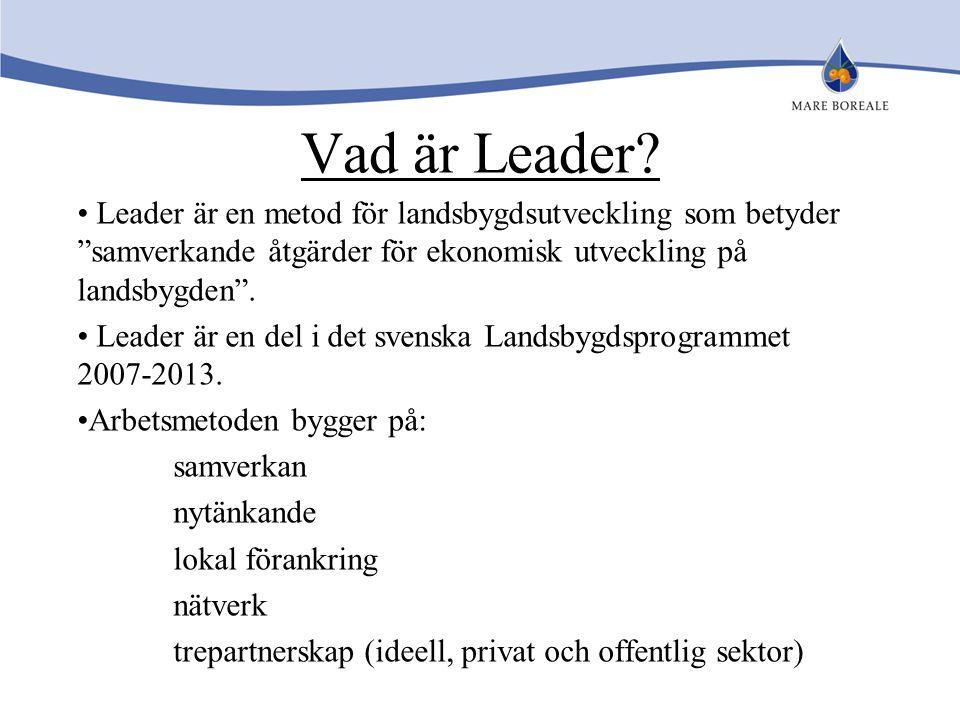 """Vad är Leader? Leader är en metod för landsbygdsutveckling som betyder """"samverkande åtgärder för ekonomisk utveckling på landsbygden"""". Leader är en de"""