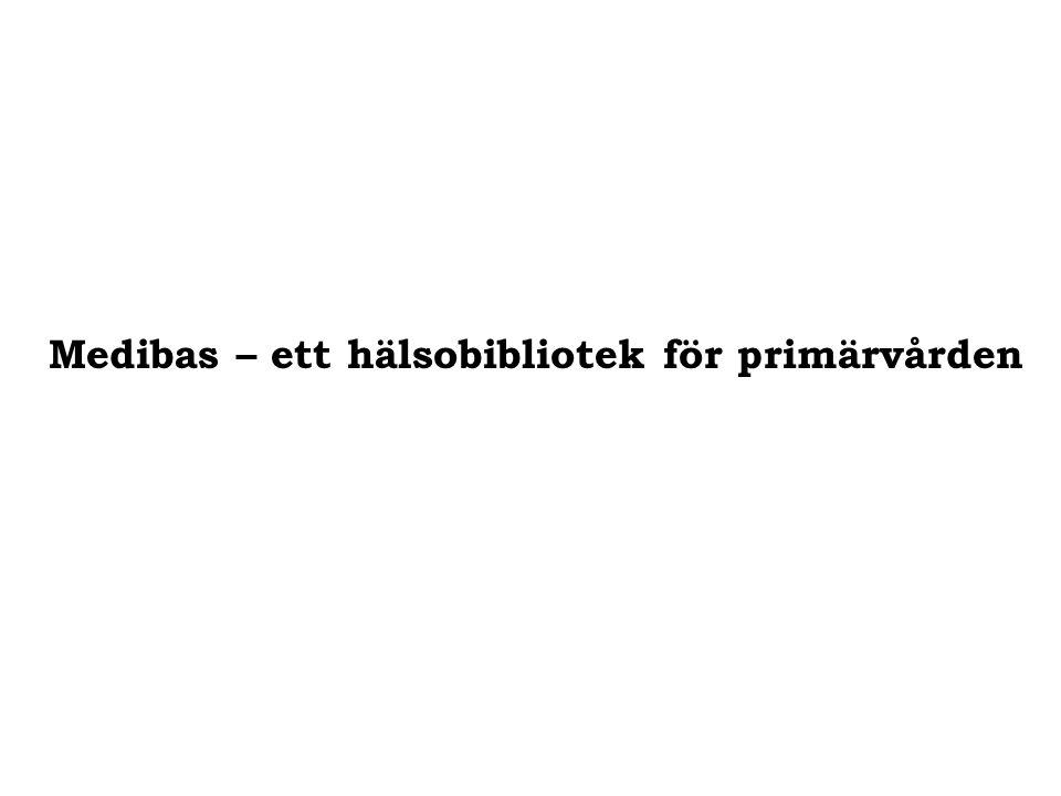 Medibas – ett hälsobibliotek för primärvården