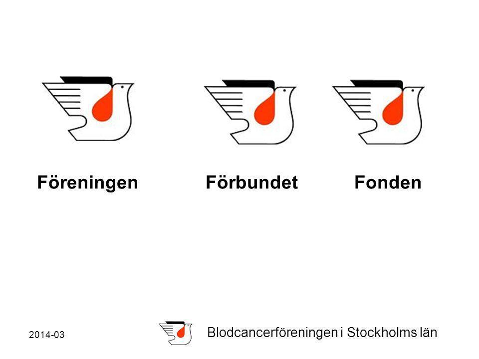 2014-03 Blodcancerföreningen i Stockholms län Föreningen Förbundet Fonden