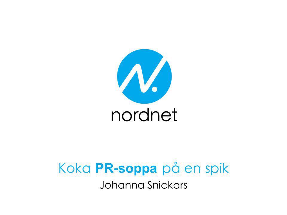 Koka PR-soppa på en spik Johanna Snickars