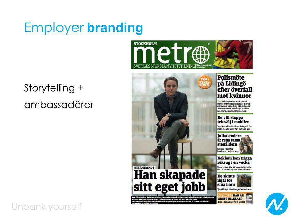 Employer branding Storytelling + ambassadörer