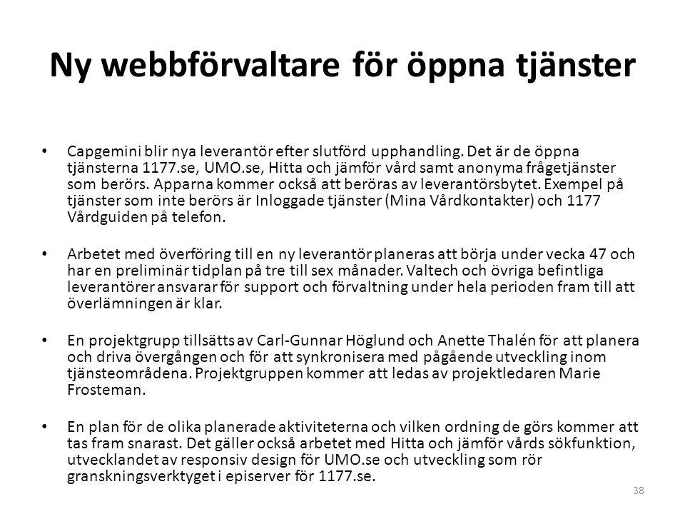 Ny webbförvaltare för öppna tjänster Capgemini blir nya leverantör efter slutförd upphandling. Det är de öppna tjänsterna 1177.se, UMO.se, Hitta och j
