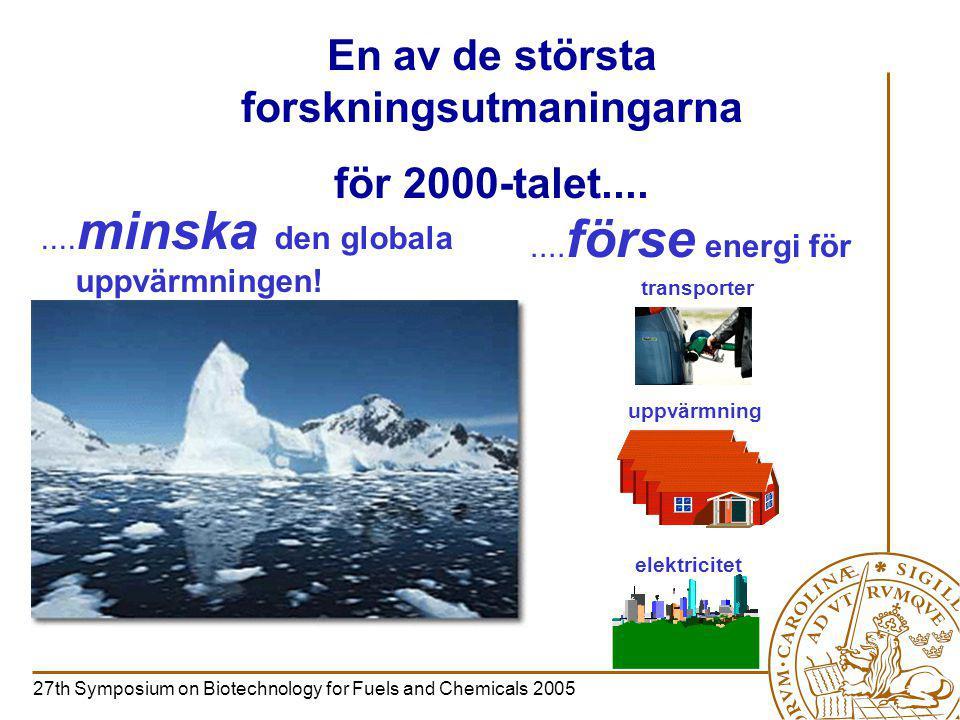 En av de största forskningsutmaningarna för 2000-talet........