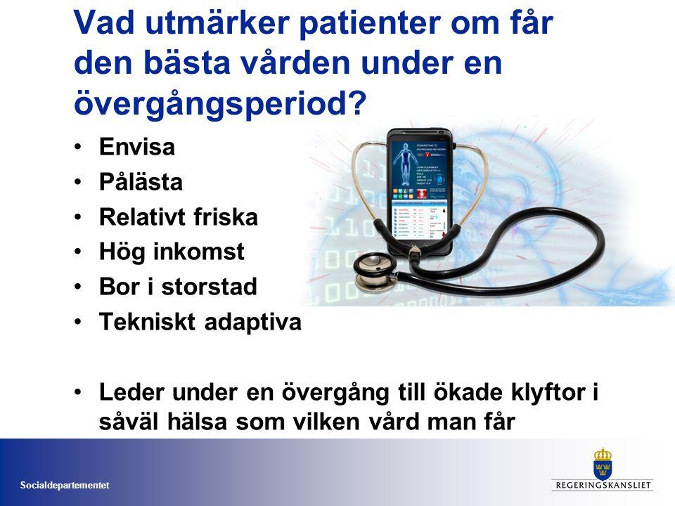 Socialdepartementet Vad utmärker patienter om får den bästa vården under en övergångsperiod? Envisa Pålästa Relativt friska Hög inkomst Bor i storstad