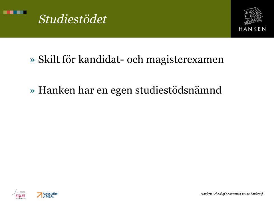Studiestödet »Skilt för kandidat- och magisterexamen »Hanken har en egen studiestödsnämnd Hanken School of Economics, www.hanken.fi