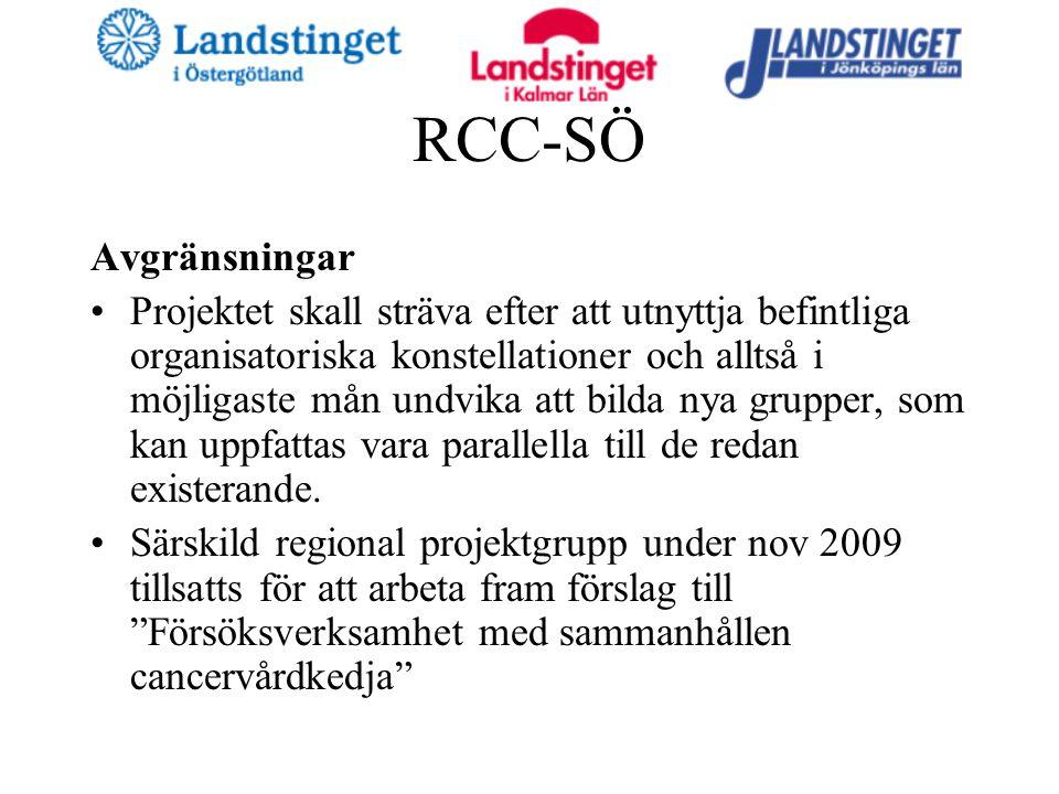 RCC-SÖ Avgränsningar Projektet skall sträva efter att utnyttja befintliga organisatoriska konstellationer och alltså i möjligaste mån undvika att bilda nya grupper, som kan uppfattas vara parallella till de redan existerande.
