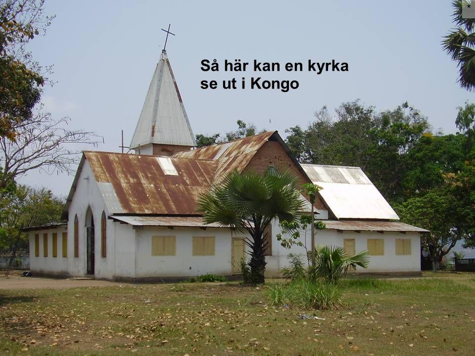 Så här kan en kyrka se ut i Kongo *