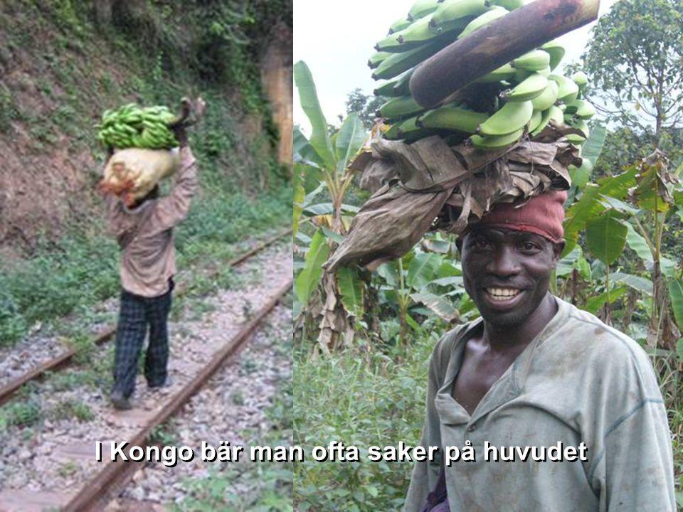 * I Kongo bär man ofta saker på huvudet