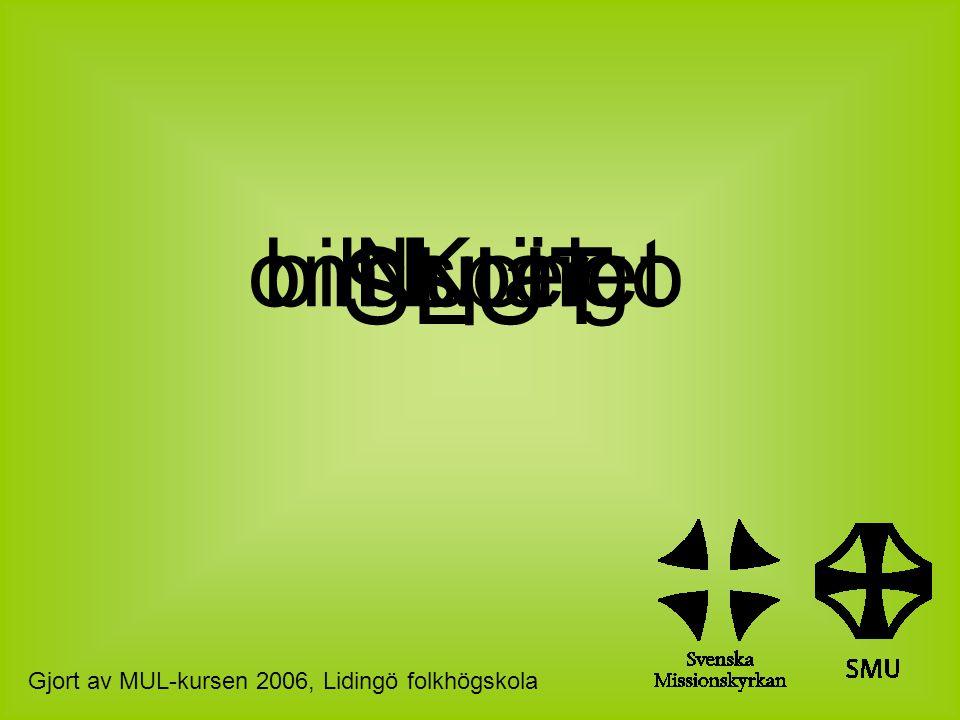 SLUT Nu ärbildspeletom Kongo Gjort av MUL-kursen 2006, Lidingö folkhögskola