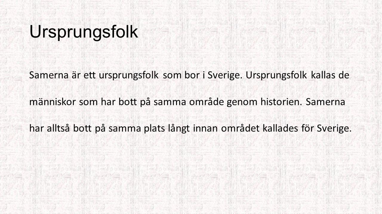 Samerna Sveriges ursprungsfolk