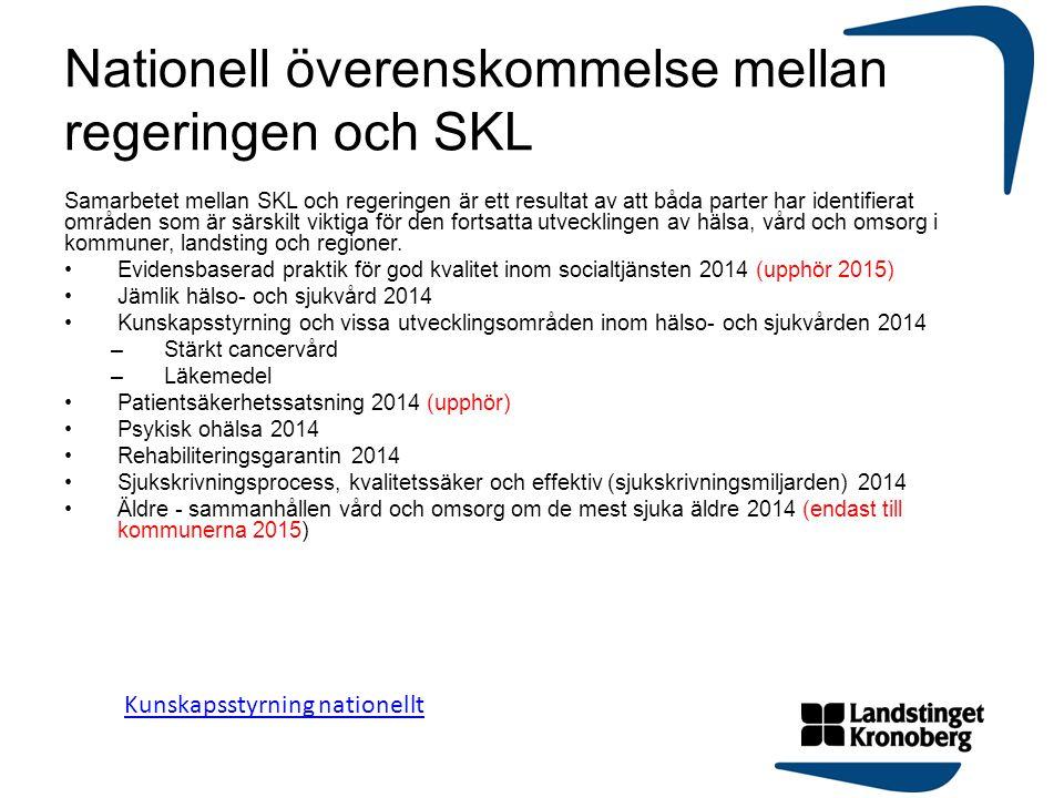 Nationell överenskommelse mellan regeringen och SKL Samarbetet mellan SKL och regeringen är ett resultat av att båda parter har identifierat områden s