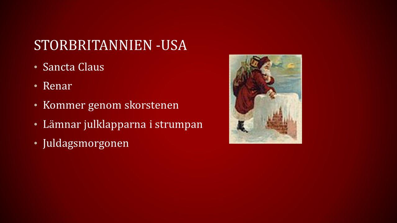 STORBRITANNIEN -USA Sancta Claus Renar Kommer genom skorstenen Lämnar julklapparna i strumpan Juldagsmorgonen