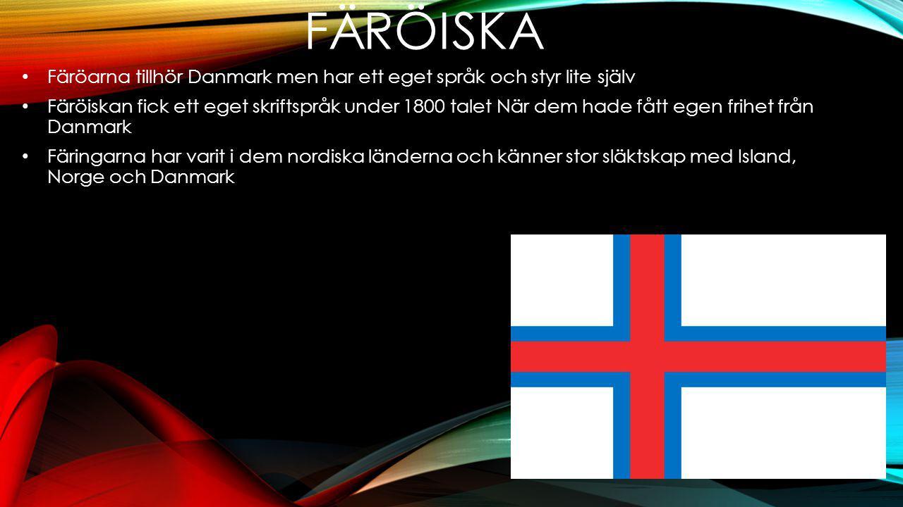 NÅGRA ORD halló = Hej Cykel = súkkla Mamma = móðir Pappa = faðir Bror = bró đ ir Syster = systir Här är några färöiska Ljudklipp: Lär dig ett språk # färöiska # Från 0 till 9Lär dig ett språk # färöiska # Från 0 till 9 Faroese language lesson 1