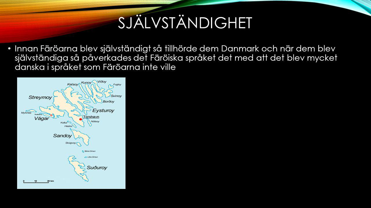 ANTAL TALARE Dem flesta som pratar färöiska bor på Färöarna och en liten del bor i Danmark Det är 75 000 som talar färöiska i hela världen