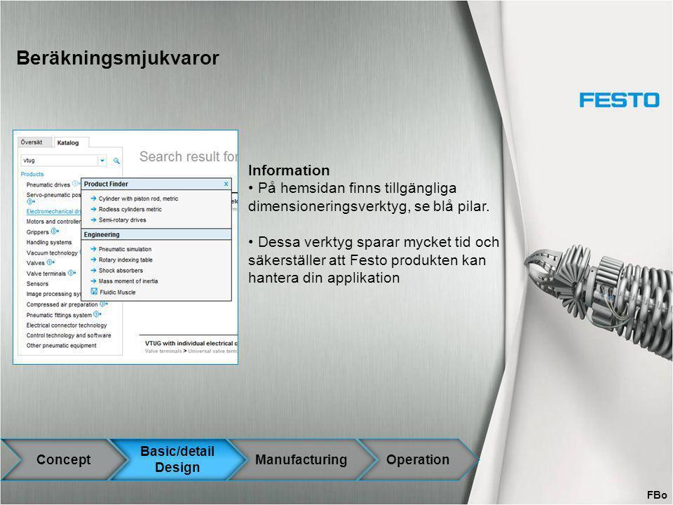 Beräkningsmjukvaror Information På hemsidan finns tillgängliga dimensioneringsverktyg, se blå pilar. Dessa verktyg sparar mycket tid och säkerställer