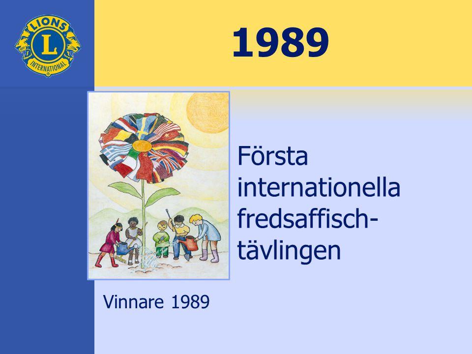 1989 Första internationella fredsaffisch- tävlingen Vinnare 1989
