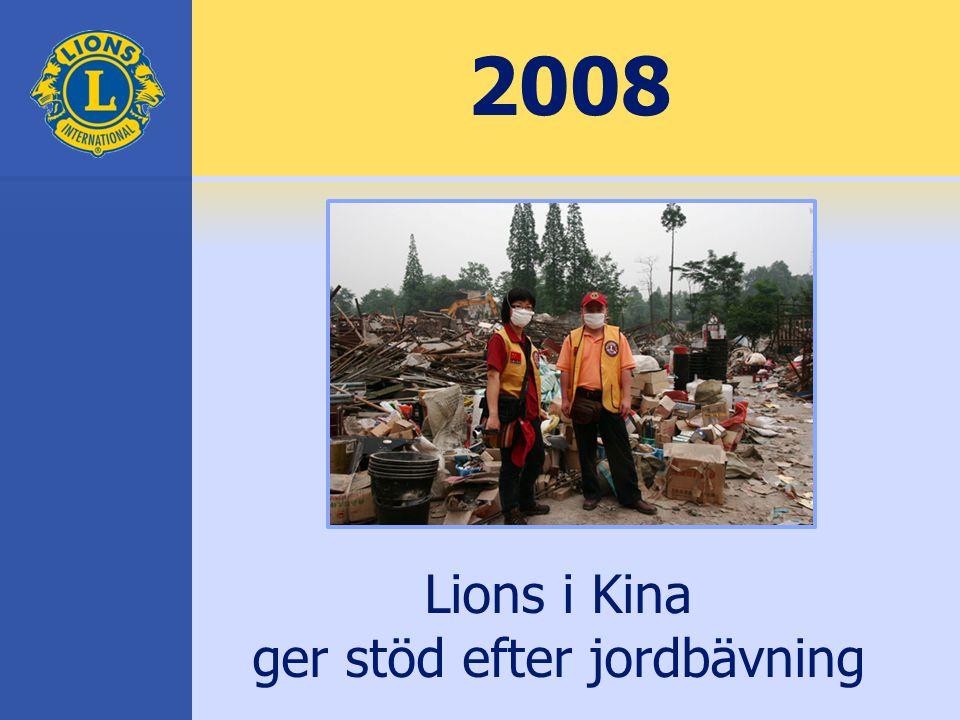 2008 Lions i Kina ger stöd efter jordbävning