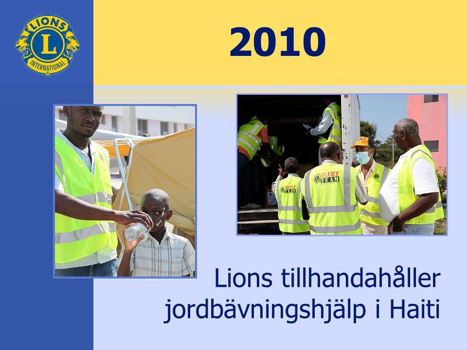 2010 Lions tillhandahåller jordbävningshjälp i Haiti