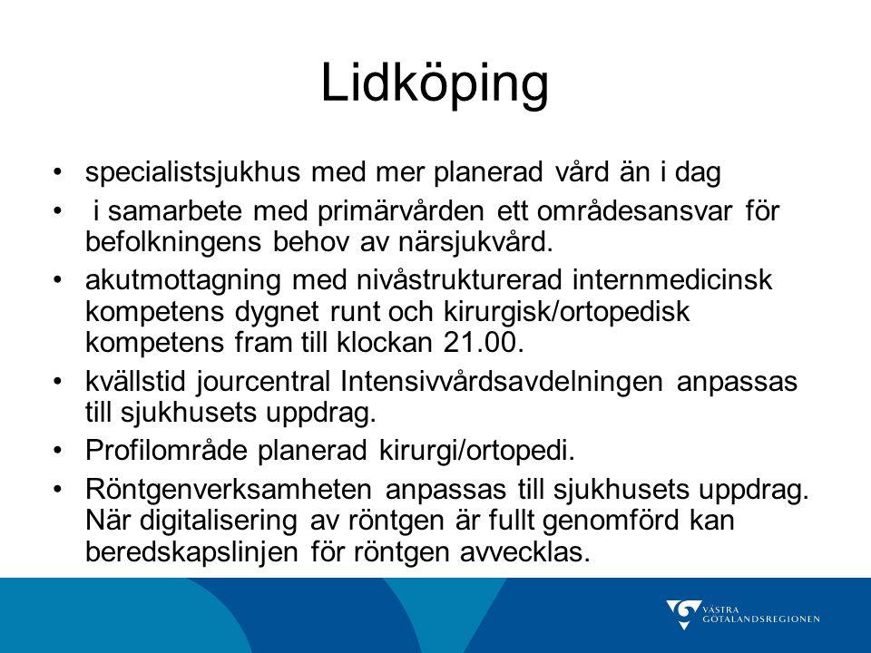 Lidköping specialistsjukhus med mer planerad vård än i dag i samarbete med primärvården ett områdesansvar för befolkningens behov av närsjukvård. akut