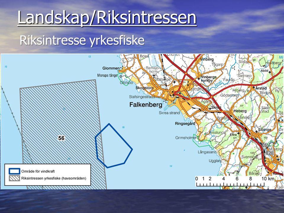 Landskap/Riksintressen Riksintresse yrkesfiske