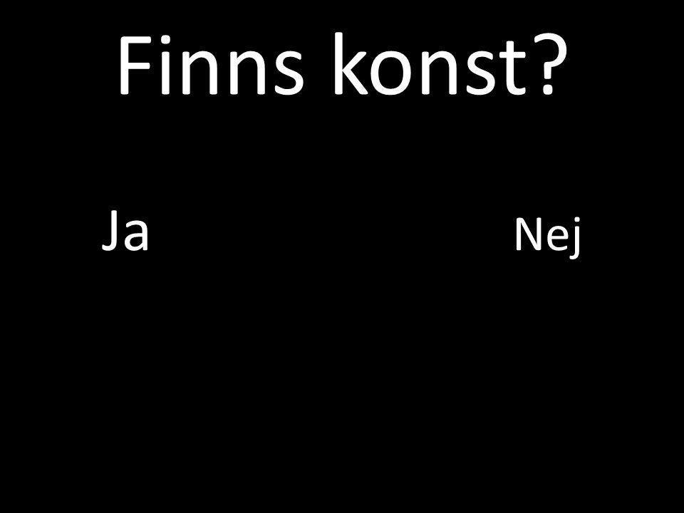 Finns konst Ja Nej