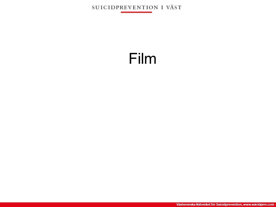 Västsvenska Nätverket för Suicidprevention, www.suicidprev.com Film