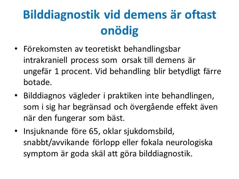 Bilddiagnostik vid demens är oftast onödig Förekomsten av teoretiskt behandlingsbar intrakraniell process som orsak till demens är ungefär 1 procent.