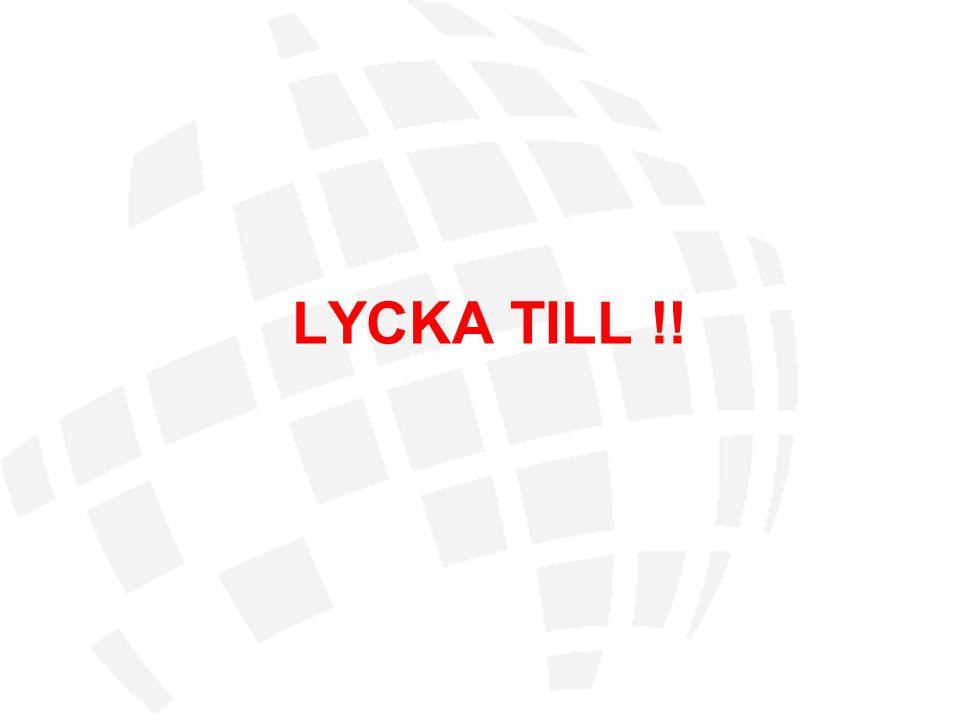 LYCKA TILL !!