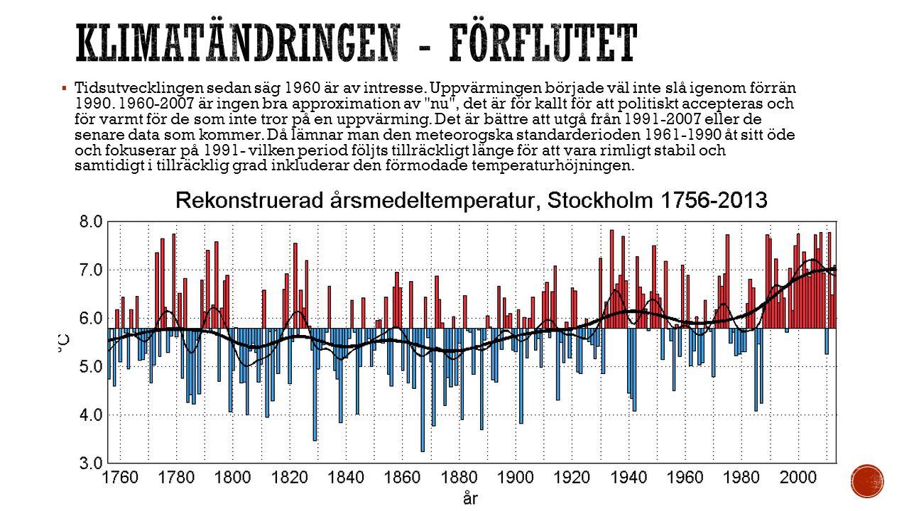  Man kan se den svenska temperaturen som fluktuerande utan klar trend till slutet av 1980 talet.